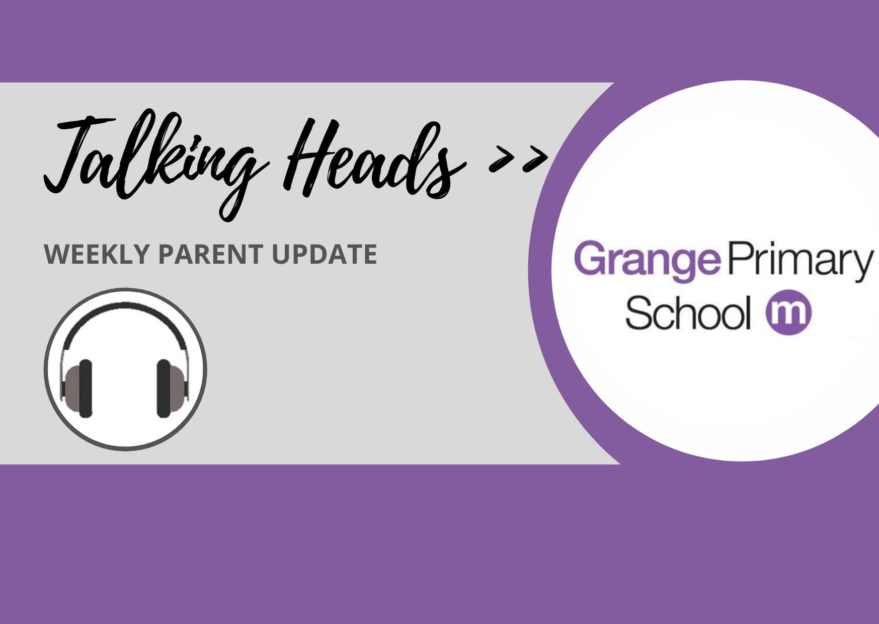Talking Heads - Weekly Parent Update