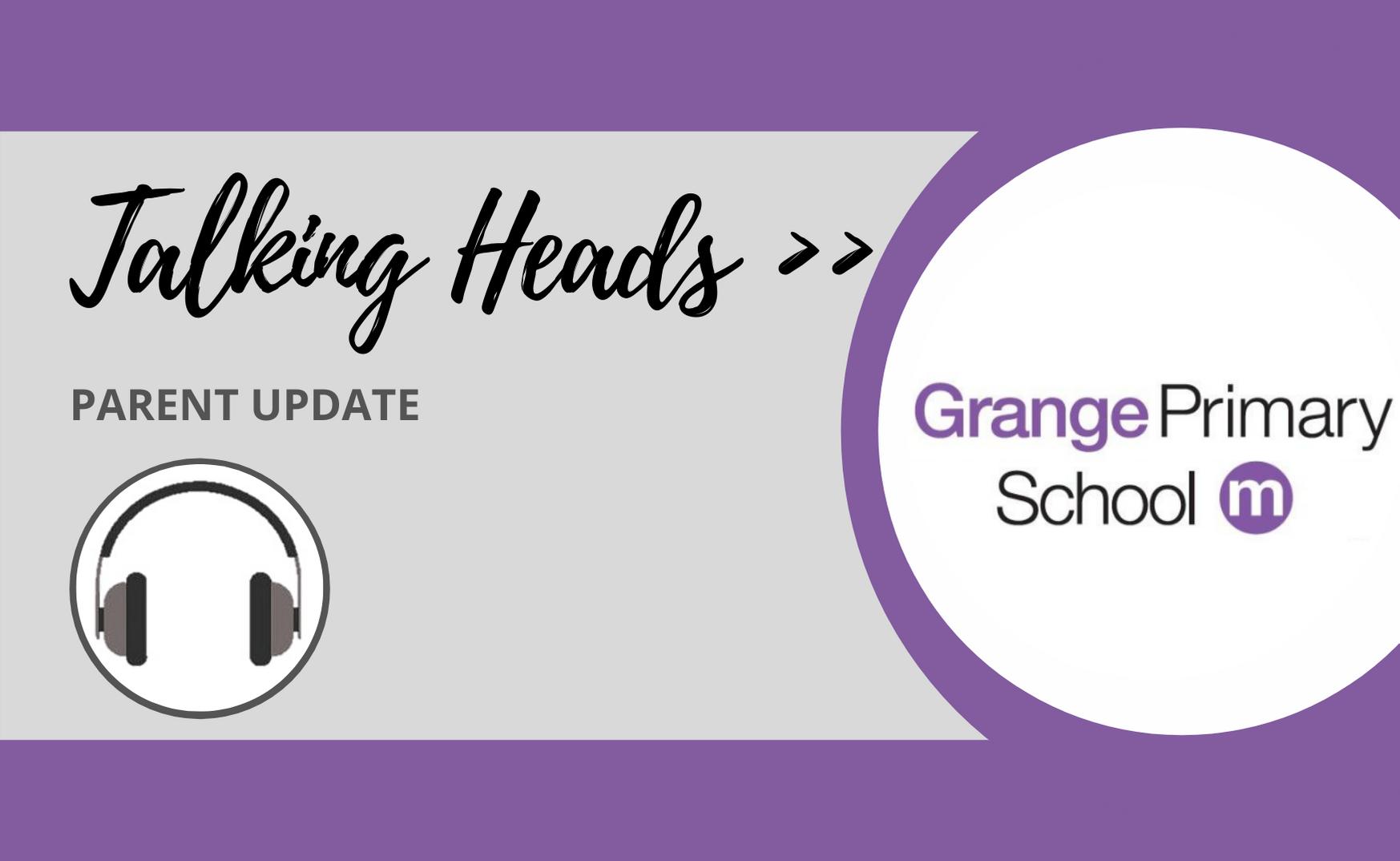 Talking Heads - Parent Update